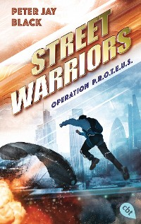 Cover Street Warriors - Operation P.R.O.T.E.U.S.
