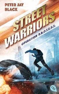 Cover Street Warriors - Operation P.R.O.T.E.U.S.