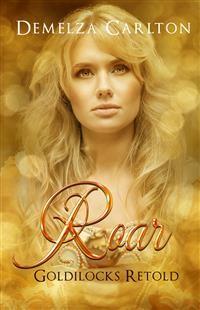Cover Roar - Goldilocks Retold