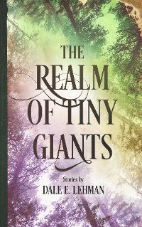 Cover The Realm of Tiny Giants