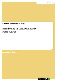 Cover Brand Value in Luxury. Industry Perspectives