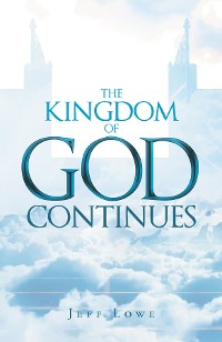 Cover The Kingdom of God Continues