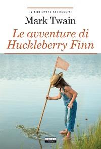 Cover Le avventure di Huckleberry Finn