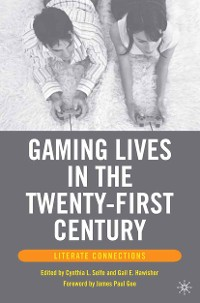Cover Gaming Lives in the Twenty-First Century