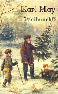 Cover Karl May: Weihnacht!