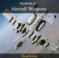 Cover Handbook of Aircraft Weapons