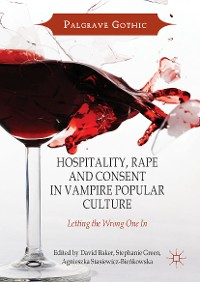 Cover Hospitality, Rape and Consent in Vampire Popular Culture