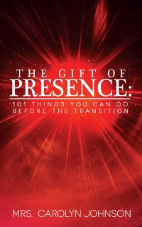 Cover THE GIFT OF PRESENCE