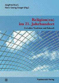 Cover Religion(en) im 21. Jahrhundert