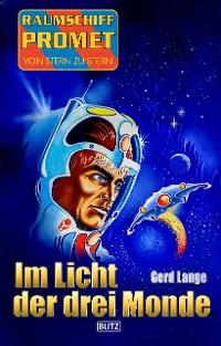 Cover Raumschiff Promet - Von Stern zu Stern 35: Im Licht der drei Monde