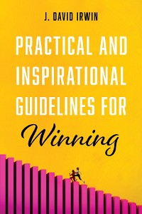 Cover Practical and Inspirational Guidelines for Winning