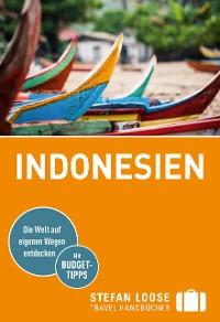 Cover Stefan Loose Reiseführer Indonesien, Von Sumatra bis Sulawesi