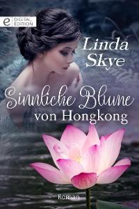 Cover Sinnliche Blume von Hongkong