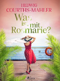 Cover Was ist mit Rosmarie?