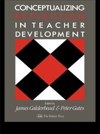 Cover Conceptualising Reflection In Teacher Development