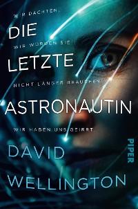 Cover Die letzte Astronautin