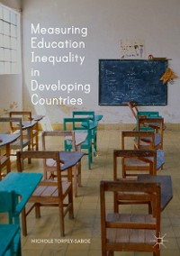 Cover Measuring Education Inequality in Developing Countries