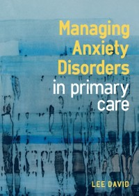 Cover Managing Anxiety Disorders in Primary Care