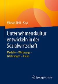 Cover Unternehmenskultur entwickeln in der Sozialwirtschaft