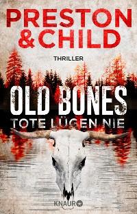 Cover Old Bones - Tote lügen nie