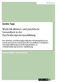 Cover Work-Life-Balance und psychische Gesundheit in der Psychotherapeutenausbildung