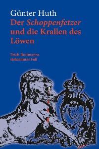 Cover Der Schoppenfetzer und die Krallen des Löwen