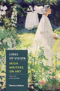 Cover Lines of Vision: Irish Writers on Art