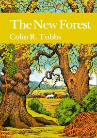 Cover New Forest (Collins New Naturalist Library, Book 73)