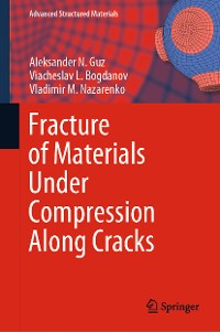Cover Fracture of Materials Under Compression Along Cracks