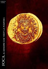 Cover Foca. Il demone che vestì la porpora