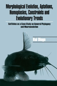 Cover Morphological Evolution, Adaptations, Homoplasies, Constraints, and Evolutionary Trends