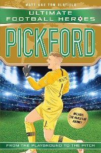 Cover Pickford (Ultimate Football Heroes - International Edition) - includes the World Cup Journey!