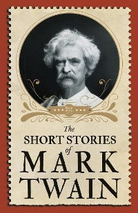 Cover The Short Stories of Mark Twain