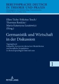 Cover Germanistik und Wirtschaft in der Diskussion