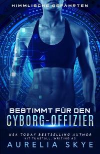 Cover Bestimmt für den Cyborg-Offizier