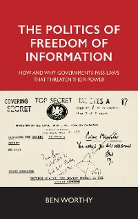 Cover The politics of freedom of information