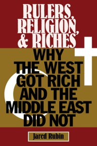 Cover Rulers, Religion, and Riches
