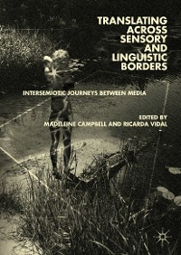 Cover Translating across Sensory and Linguistic Borders