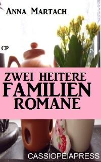 Cover Zwei heitere Familienromane