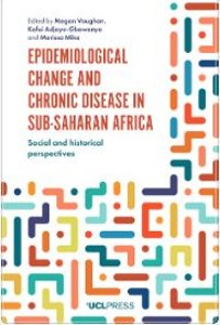 Cover Epidemiological Change and Chronic Disease in Sub-Saharan Africa