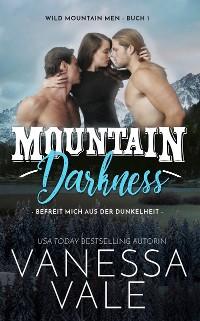 Cover Mountain Darkness - befreit mich aus der Dunkelheit