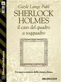 Cover Sherlock Holmes e il caso del quadro a soqquadro
