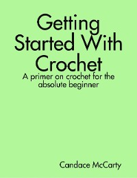 Cover Getting Started With Crochet