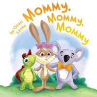 Cover Mommy, Mommy, Mommy