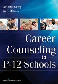 Cover Career Counseling in P-12 Schools