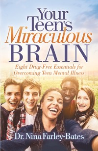 Cover Your Teen's Miraculous Brain