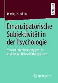 Cover Emanzipatorische Subjektivität in der Psychologie