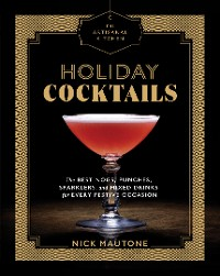 Cover The Artisanal Kitchen: Holiday Cocktails