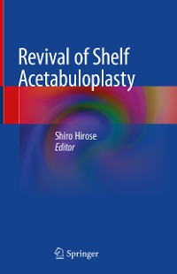 Cover Revival of Shelf Acetabuloplasty