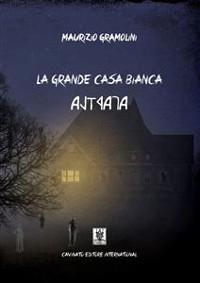 Cover La grande casa bianca